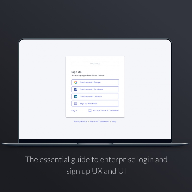 The essential guide to enterprise login and sign up UX and UI
